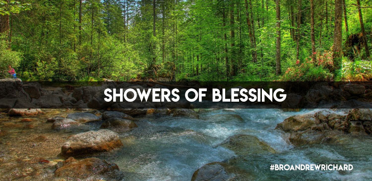 Sometimes it may seem like trouble is our only regular visitor. But, we know the ATP (any time password) to God's heavenly account. When He blesses us according to His riches, no drought will be too much for His showers of blessing.