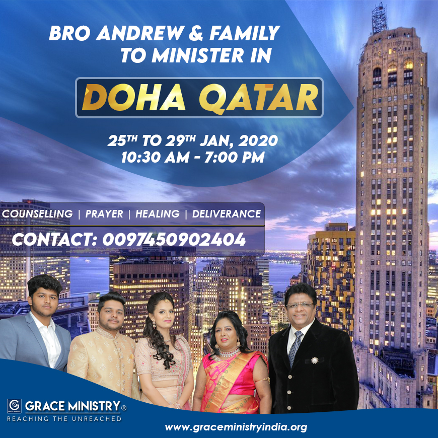 Bro Andrew Richard & Family to Minister in Doha Qatar for Prayers and Counselling from 25th - 29th January 2020. Come and expect to receive a touch from God.