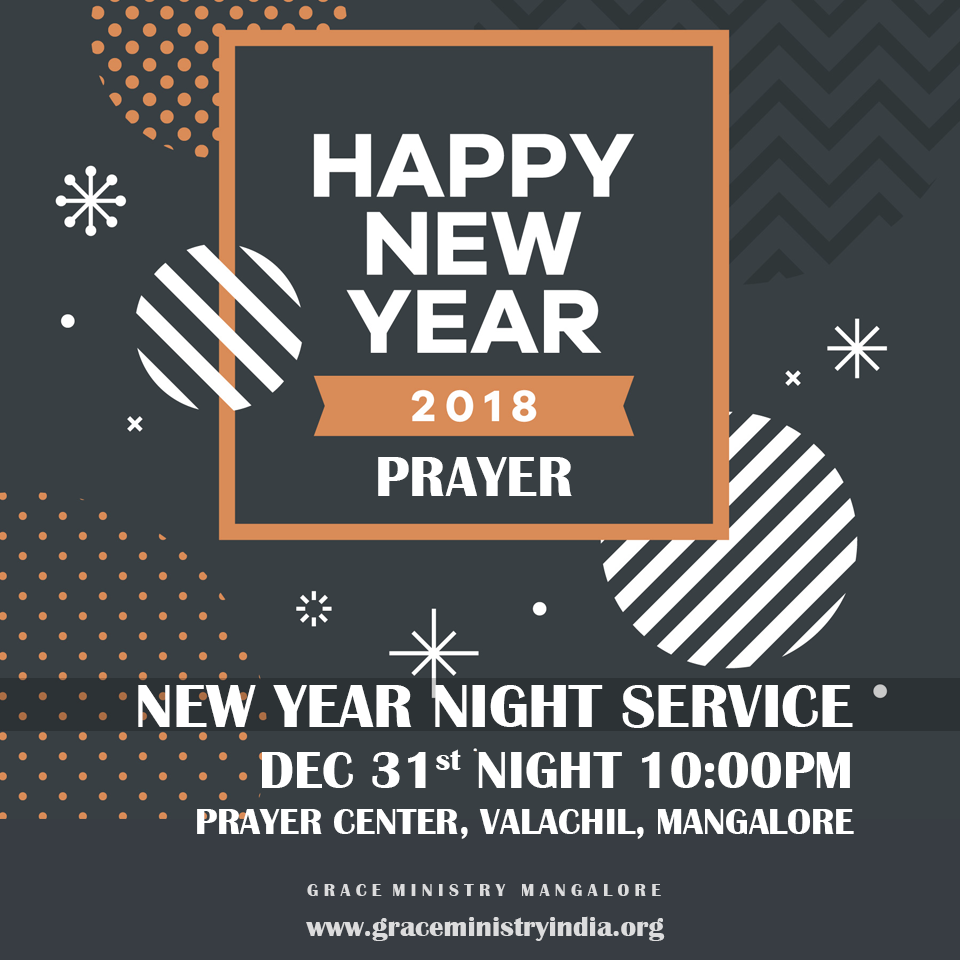 Join the New Year Prayer Service 2018 by Grace Ministry in Mangalore ...