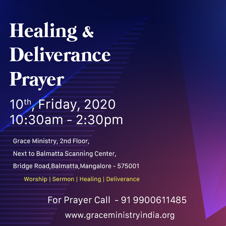 Join the Healing & Deliverance prayer by Grace Ministry, Bro Andrew at Prayer Center in Balmatta, Mangalore on Jan 10, 2020 at 10:30am. Come and be Blessed.