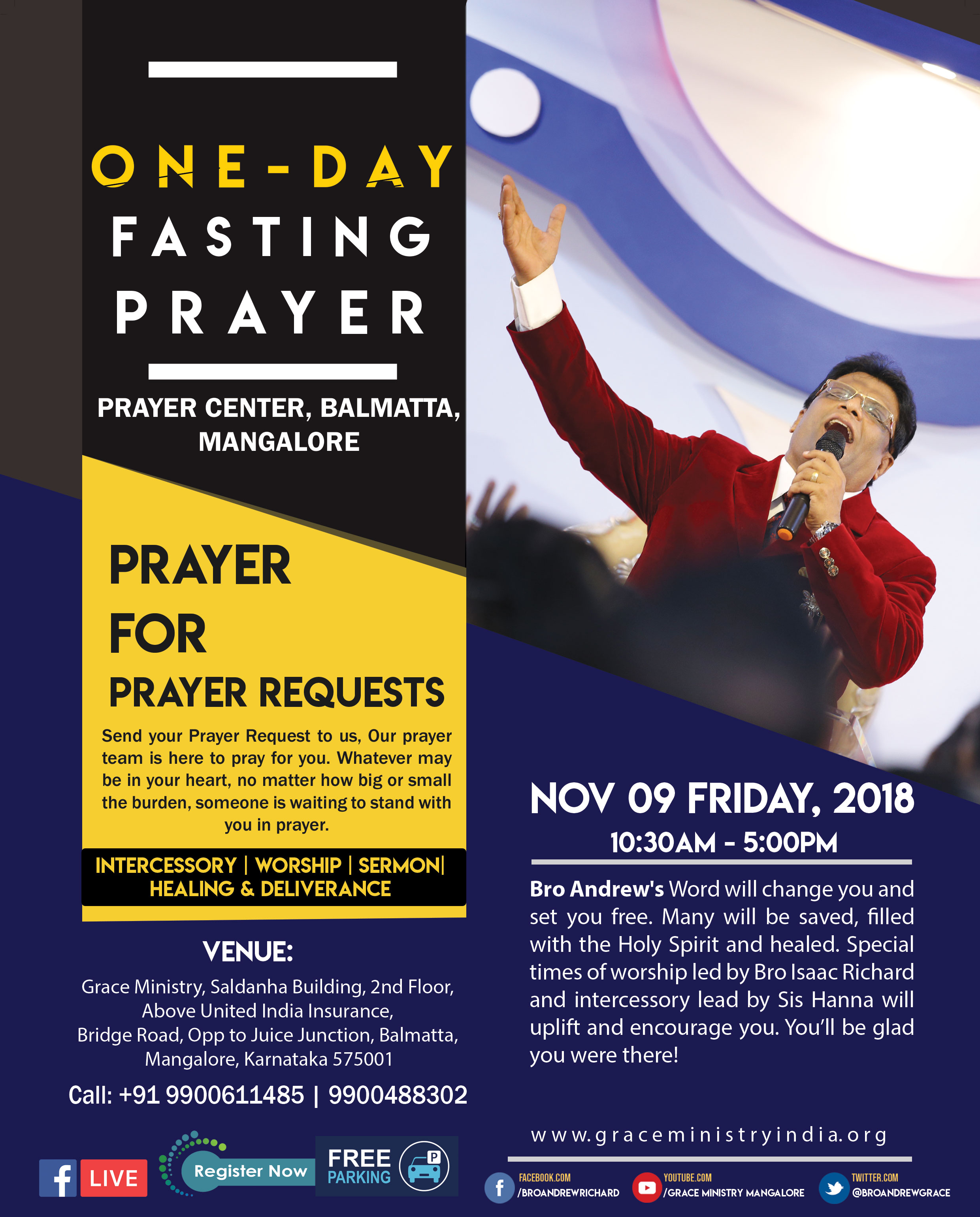Join the One Day Fasting Prayer arranged by Grace Ministry to Prayer for all the Prayer Requests on Nov 09 Friday, 2018 at the Prayer Center in Balmatta, Mangalore. Come and be Blessed!