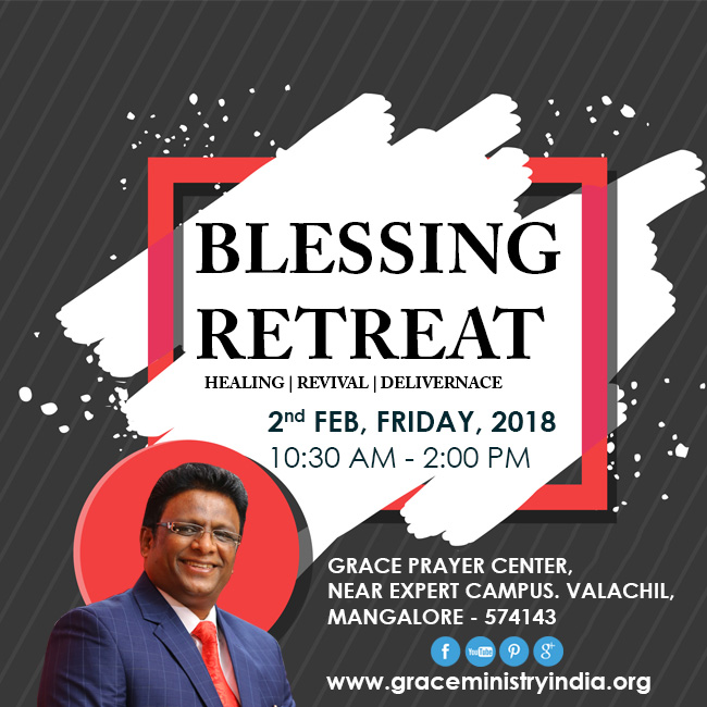 Join the Blessing Retreat organized by Bro Andrew Richard at Prayer Center Mangalore on 2nd Feb 2018 and experience the unconditional Love of Jesus Christ.