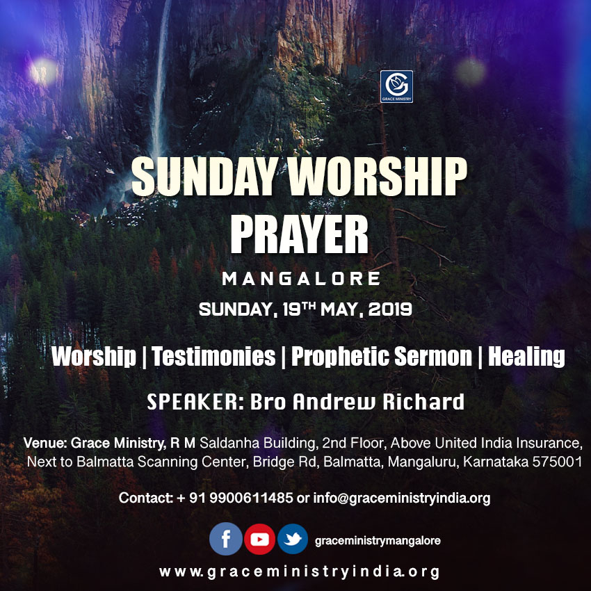Join the Sunday Prayer Service at Balmatta Prayer Center of Grace Ministry in Mangalore on Sunday, May 19th, 2019, at 10:30 AM.