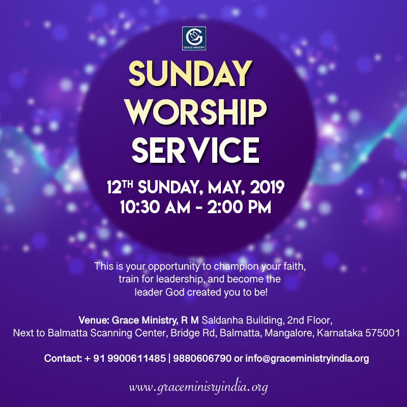Join the Sunday Prayer Service at Balmatta Prayer Center of Grace Ministry in Mangalore on Sunday, May 12th, 2019, at 10:30 AM.