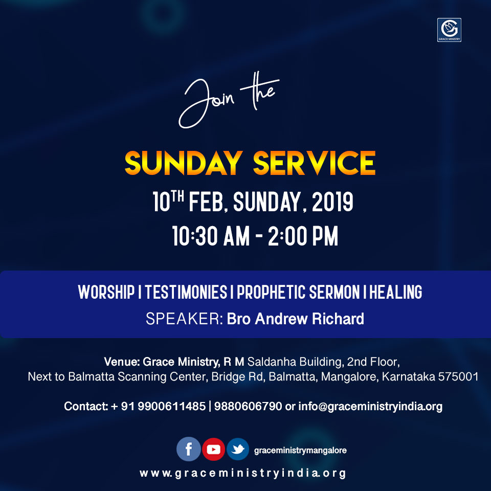 Join the Sunday Prayer Service at Balmatta Prayer Center of Grace Ministry in Mangalore on Sunday, Feb 10th 2018 at 10:30 AM.