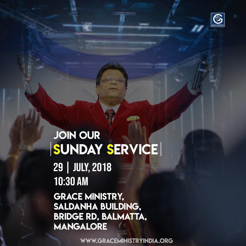 Join the sunday Prayer Service at Balmatta Prayer Center of Grace Ministry in Mangalore on Sunday July 29, 2018 at 10:30 AM. Our prayer is that our service is a source of blessing and encouragement to you.