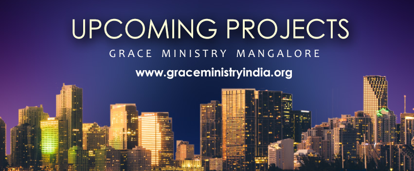 Grace Ministry Mangalore is a Spirit-Led, Prayer-Believing and Word-Centered Ministry with the goal of changing our world through the power of prayer. Grace Ministry has various upcoming projects to reach the society supply it's various needs.
