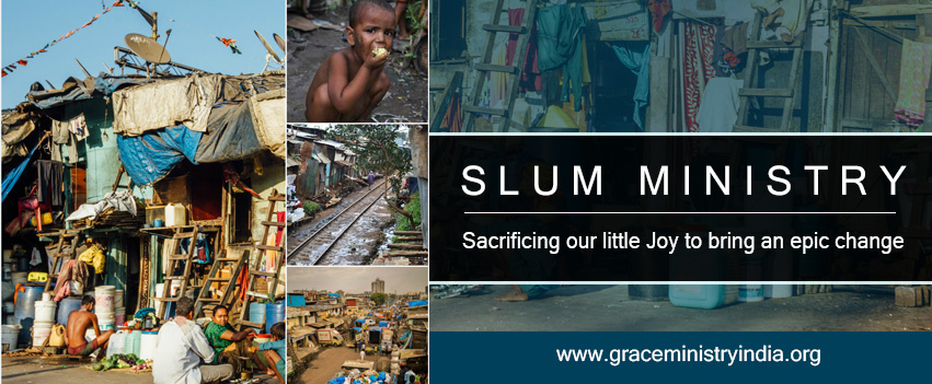 Grace Ministry Mangalore has been a hand of hope to help the people of the slum in India to overcome their basic necessities. Our aim is to get the slum people out of their habitat and help in their upliftment.